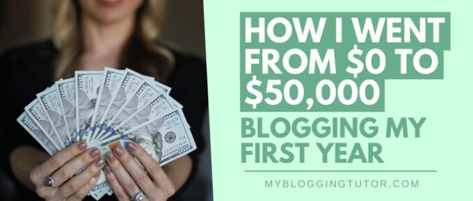 Make Money Blogging: How I Earned $50,000 My First Year FB